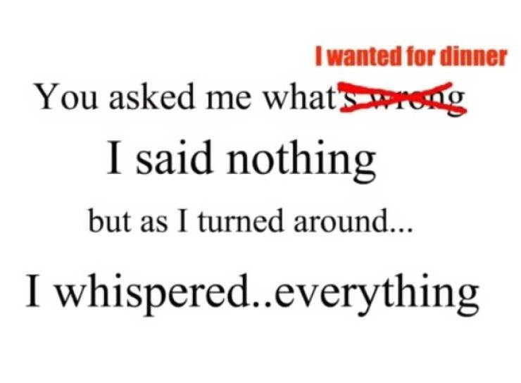 Text - wanted for dinner You asked me whatsreng I said nothing but as I turned around... I whispered..everything