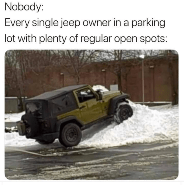 Funny meme about JEEP owners.