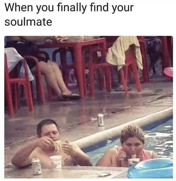 meme - Bathing - When you finally find your soulmate
