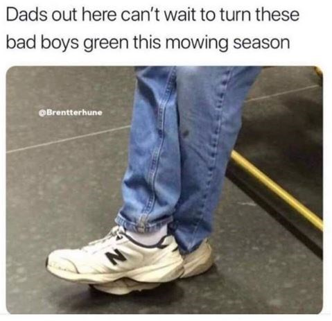 Denim - Dads out here can't wait to turn these bad boys green this mowing season Brentterhune