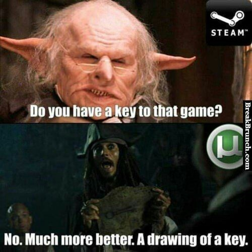 meme - Photo caption - STEAM Do you have a key to that game? No. Much more better. A drawing of a key. BreakBrunch.com