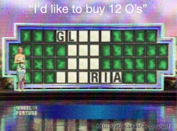 """Text that reads, """"I'd like to buy 12 Os"""" above Wheel of Fortune board where the filled-in letters read, """"Gl...Ria"""""""