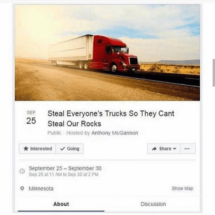 Transport - Steal Everyone's SEP Trucks So They Cant 25 Steal Our Rocks Public Hosted by Anthony McGannon Interested Going AShare September 25-September 30 Sep 25 at 11 AM to Sep 30 at2 PM Minnesota Show Map About Discussion