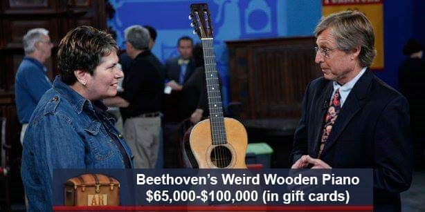 Musical instrument - Beethoven's Weird Wooden Piano $65,000-$100,000 (in gift cards) AR
