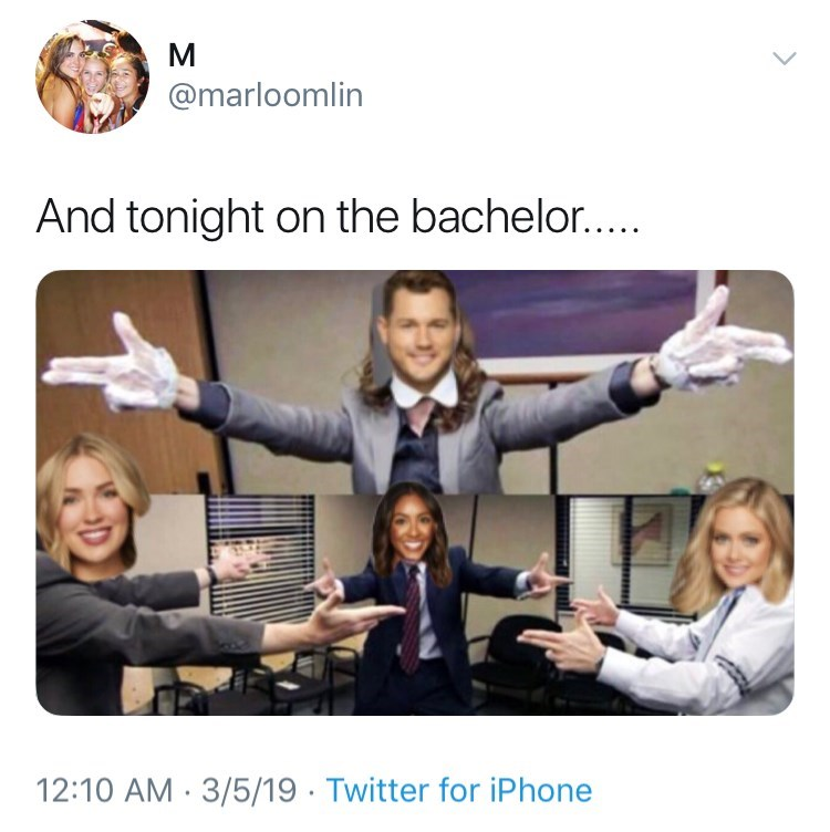 Learning - @marloomlin And tonight on the bachelor.... 12:10 AM 3/5/19 Twitter for iPhone