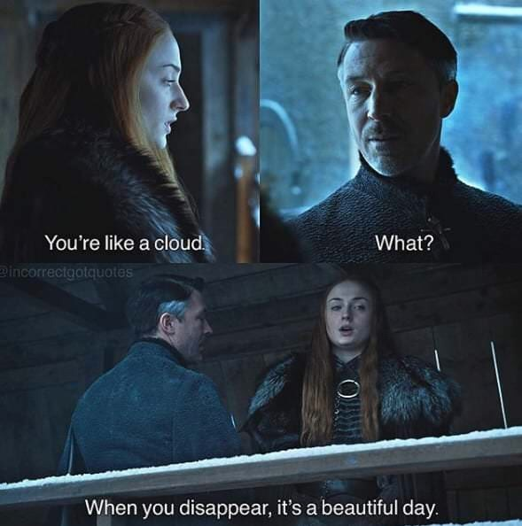 Movie - You're like a cloud What? Pincorrectgotquotes When you disappear, it's a beautiful day.