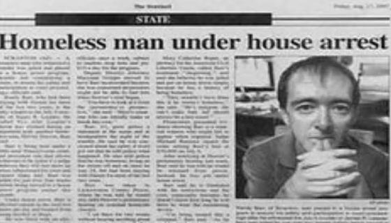 Newspaper - STATE Homeless man under house arrest