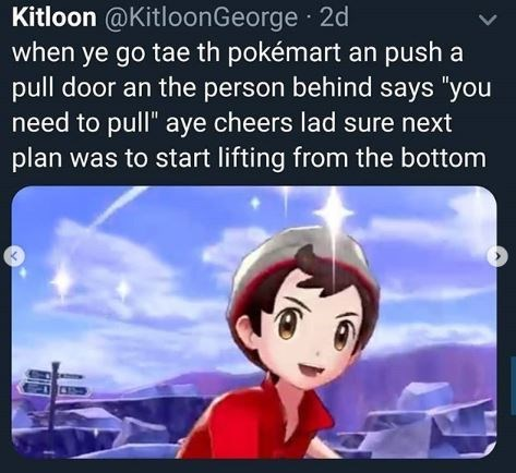 """Animated cartoon - Kitloon @KitloonGeorge 2d when ye go tae th pokémart an push a pull door an the person behind says """"you need to pull"""" aye cheers lad sure next plan was to start lifting from the bottom >"""