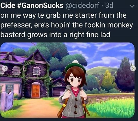 """Caption that reads, """"On me way te grab me starter frum the prefesser, ere's hopin' the fookin monkey basterd grows into a right fine lad"""" above a pic of Scottish Pokemon trainer"""