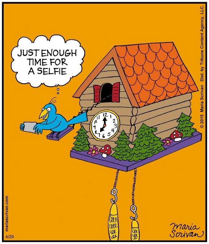 Cartoon - JUST ENOUGH TIME FOR A SELFIE 2 7 3 ww Cww Cee maria Scrivan 4/29 mariascrivan.com SS9 O 2015 Maria Scrivan Dist. by Tribune Content Agency, LLC.
