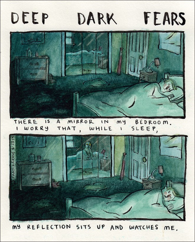 Text - DEEP FEARS DARK THERE WORRY IS A MIRROR BEDROO m. IN my SLEEP THAT WHILE my REFLECTION SITS UP AND WATCHES mE
