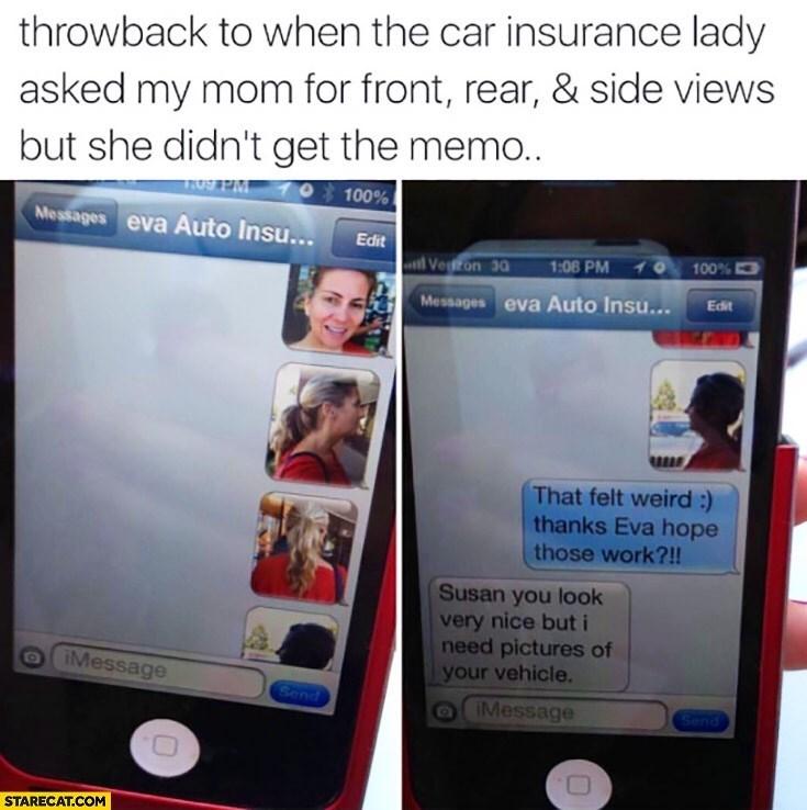 amusing meme of mom sending selfies to car insurance lady