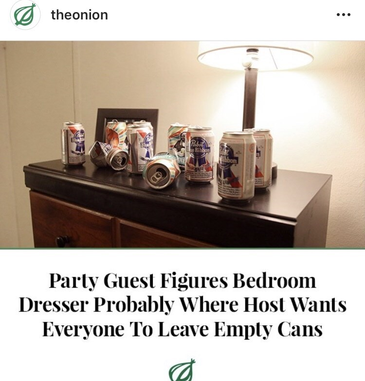 amusing meme with The Onion headline about empty beer cans in the bedroom at a party