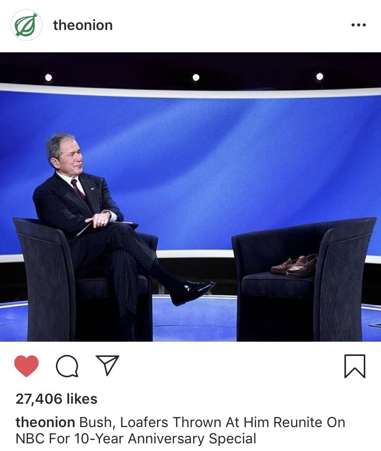 amusing meme with The Onions post about Bush sitting for a talk with the shoes thrown at him