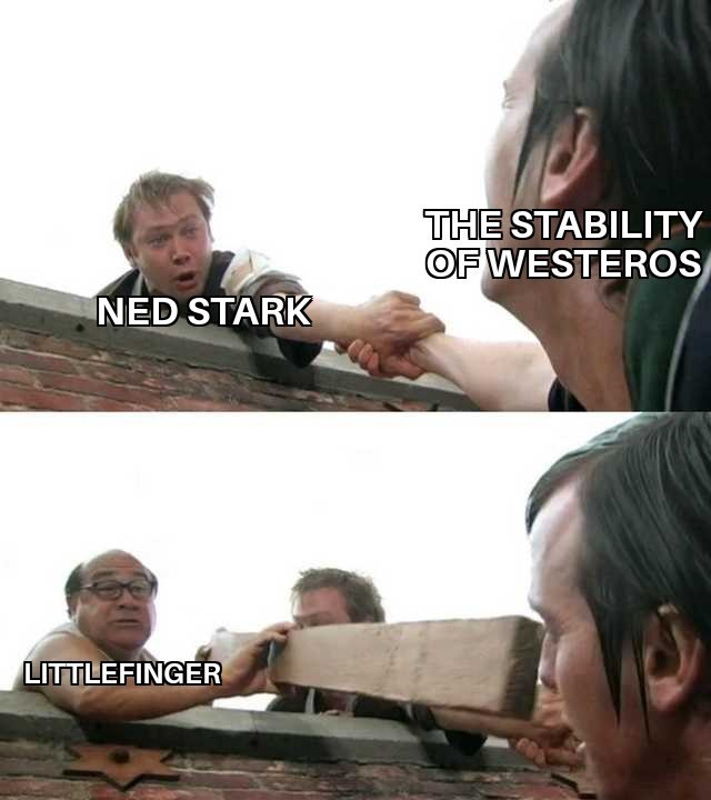 man trying to help man over a wall then another man puts ladder down THE STABILITY OF WESTEROS NED STARK LITTLEFINGER