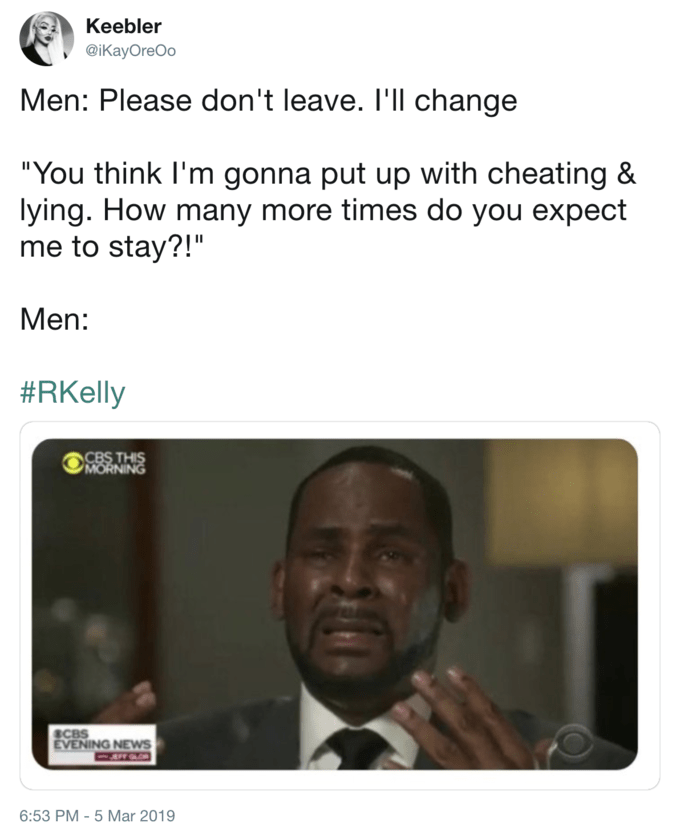 R Kelly meme about cheating men who beg their girls to stay