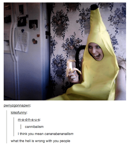 woman in banana suit eating a banana looking evil cannibalism I think you mean cananabananailism what the hell is wrong with you people