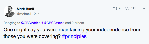 work fail - Text - t 4 121 Mark Buell @mebuell 21h Replying to @CBCAdrianH @CBCOttawa and 2 others One might say you were maintaining your independence from those you were covering? #principles