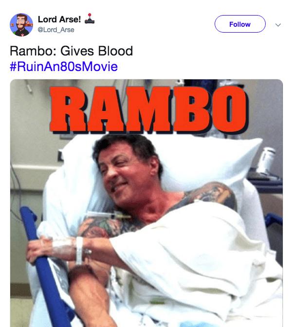 Photo caption - Lord Arse! Follow @Lord_Arse Rambo: Gives Blood #RuinAn80sMovie RAMBO