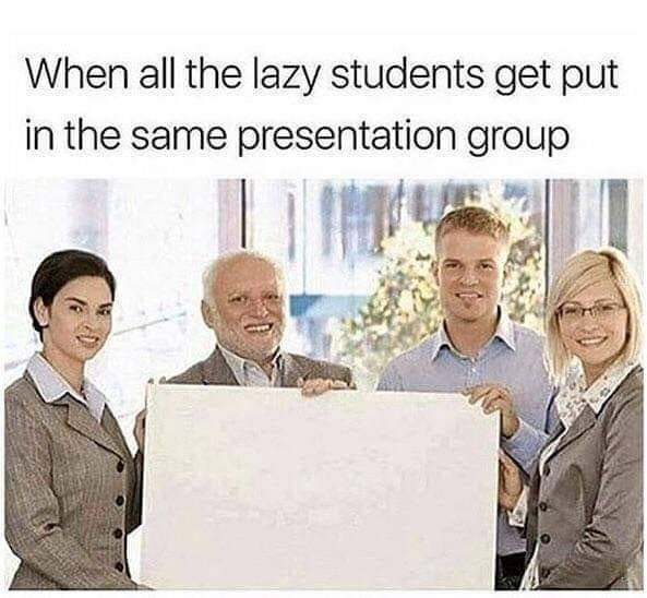 Funny meme about group projects.