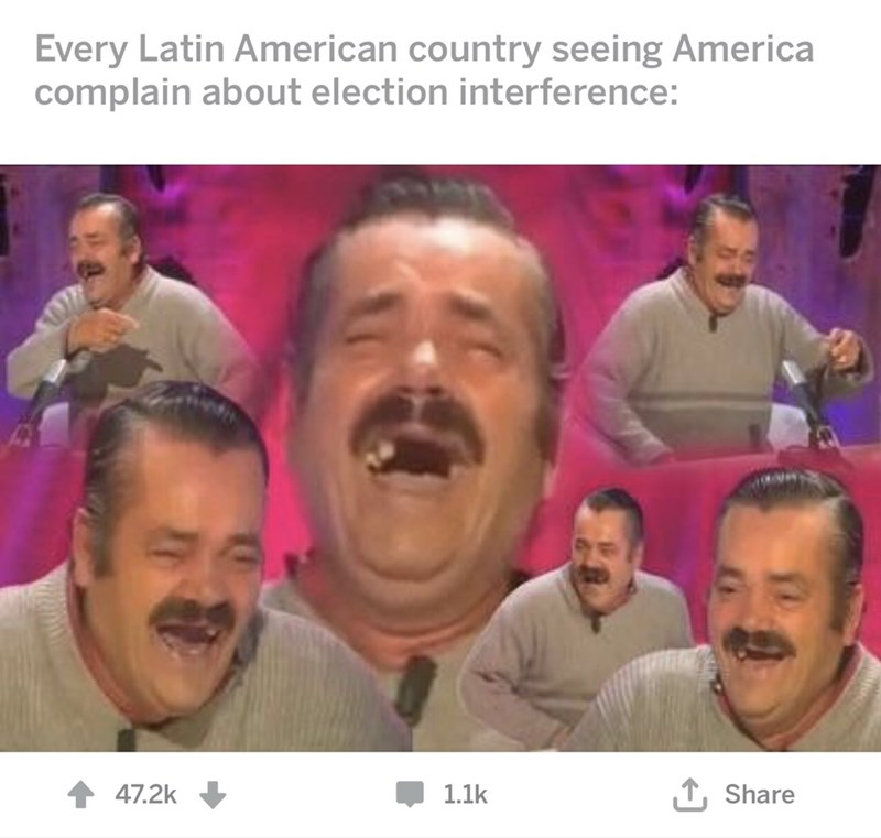 Face - Every Latin American country seeing America complain about election interference: LShare 47.2k 1.1k