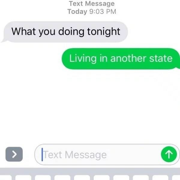 screenshot of text messages What you doing tonight Living in another state