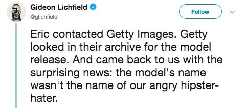 hipster - Text - Gideon Lichfield Follow @glichfield Eric contacted Getty Images. Getty looked in their archive for the model release. And came back to us with the surprising news: the model's name wasn't the name of our angry hipster- hater.