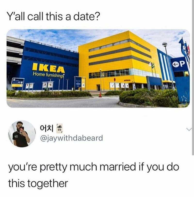 meme about going to ikea as a date