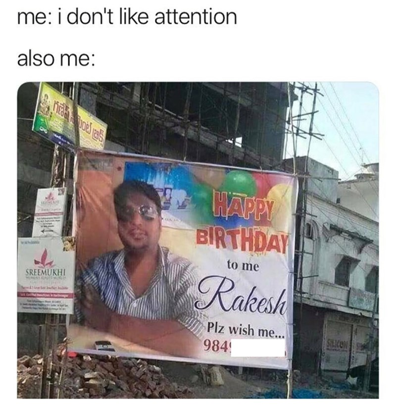 meme about not liking attention but also wanting it