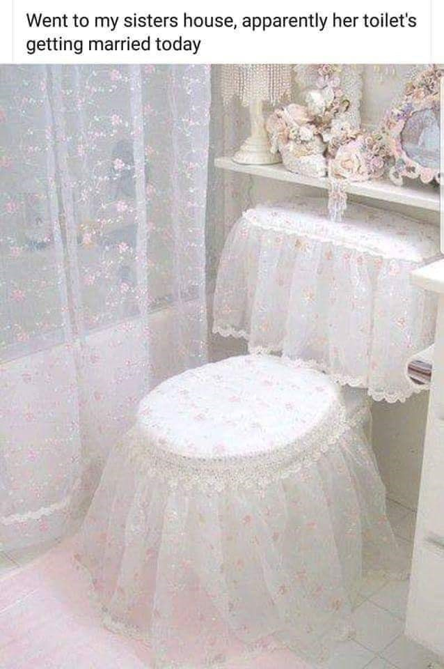 meme of a toilet that's covered in lace and flowers