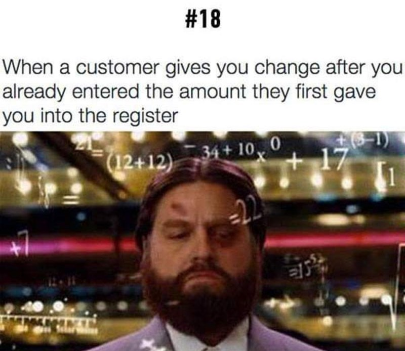 Text - #18 When a customer gives you change after you already entered the amount they first gave you into the register 17 (12+12) 34+10 22