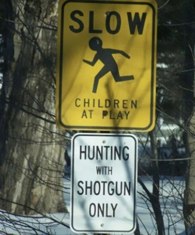 Sign - SLOW CHILDREN AT PLAY HUNTING WITH SHOTGUN ONLY