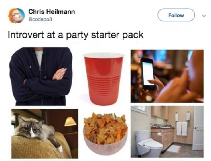 Product - Chris Heilmann Follow @codepo8 Introvert at a party starter pack
