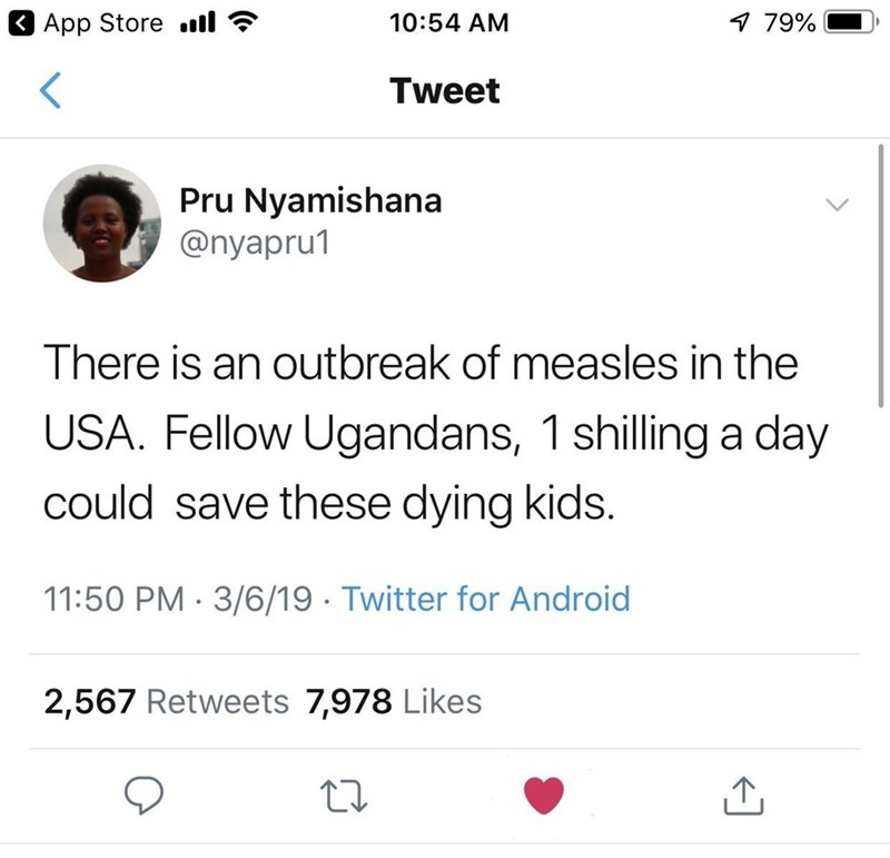 "Tweet that reads, ""There is an outbreak of measles in the USA. Fellow Ugandans, one shilling a day could save these dying kids"""
