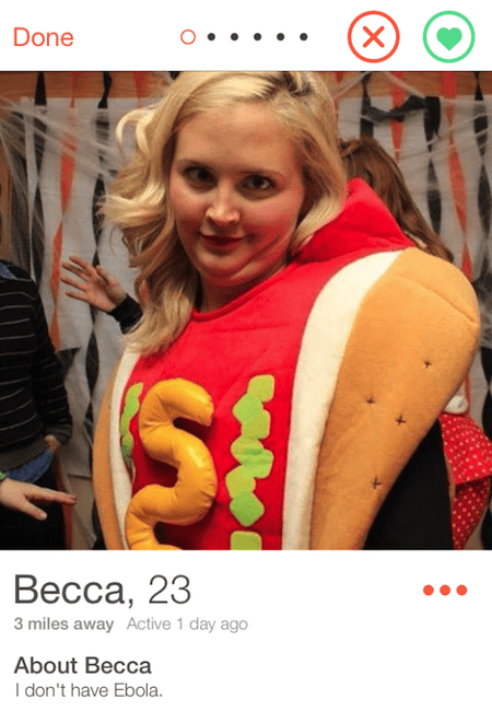 picture girl in hotdog outfit Done Весса, 23 3 miles away Active 1 day ago About Becca I don't have Ebola X