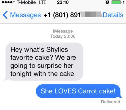 Text - oT-Mobile LTE 23:10 Details Messages +1 (801) 891 iMessage Today 23:06 Hey what's Shylies favorite cake? We are going to surprise her tonight with the cake She LOVES Carrot cake! Delivered