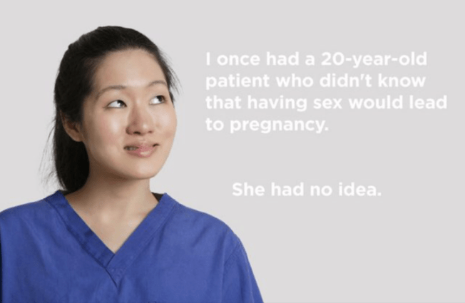 Skin - I once had a 20-year-old patient who didn't know that having sex would lead to pregnancy. She had no idea.