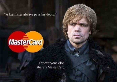 Game of Thrones shitpost with a credit card with Tyrion Lannister's face on it