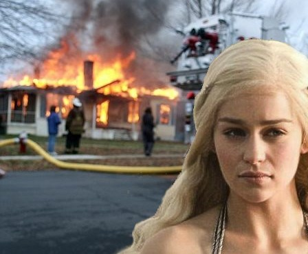 Game of Thrones shitpost of Danny as the burning house girl meme
