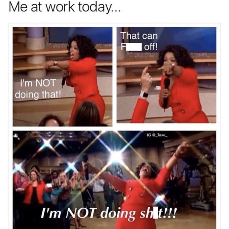 monday meme about not wanting to do any work
