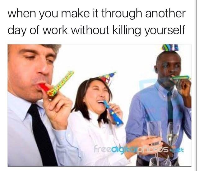 monday meme about celebrating surviving work