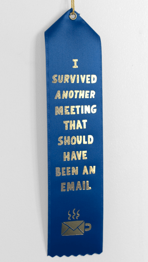 monday meme with a reward for surviving unnecessary meetings