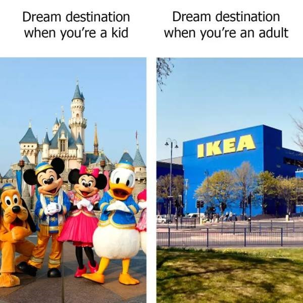 adulting meme about the places you want to visit as a kid vs as an adult