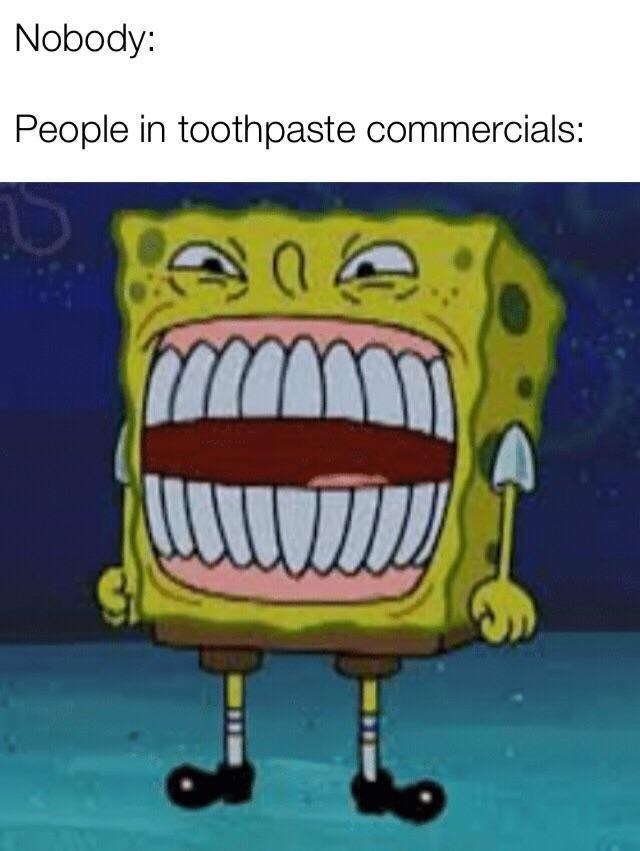 monday meme about what teeth look like in toothpaste commercials