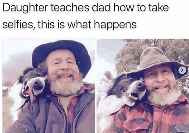 dog meme of a dad that is taking a selfie with his dog