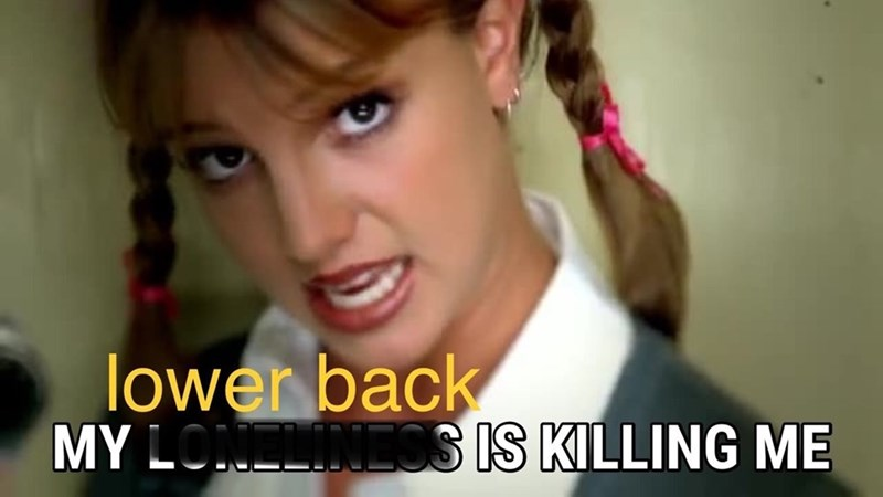parenting meme with Britney Spears singing about her back pain