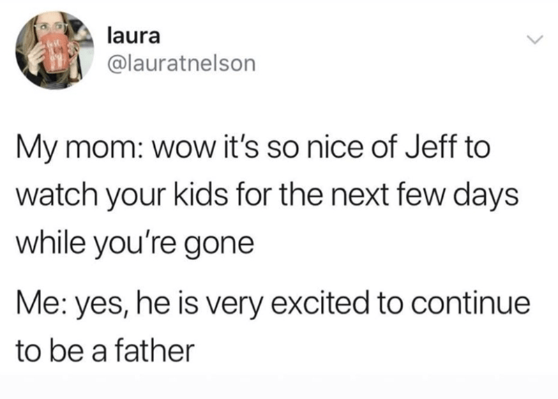 parenting meme about dads helping raise their kids