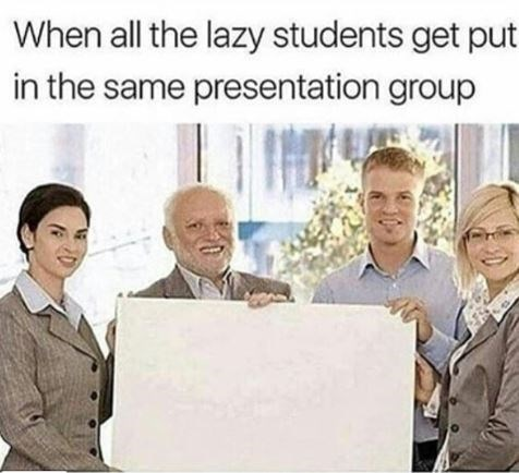 college meme about lazy students working in one group and producing nothing