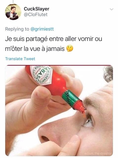 Finger - CuckSlayer @CloFlutet Replying to @grimiestt Je suis partagé entre aller vomir ou môter la vue à jamais Translate Tweet adam.the.creator EILMENN AB RAND R SAL