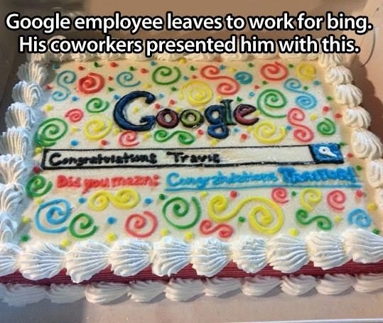 Cake decorating supply - Google employee leaves to work for bing. His Coworkers presented him with this, Cooge Congratoiation Travie Didgou maznt Cng